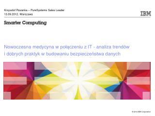 Krzysztof Rozanka  – P ureSystems Sales Leader 13.09.2012, Warszawa