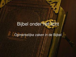 Bijbel onder het licht