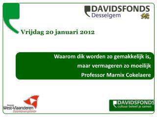 Vrijdag 20 januari 2012