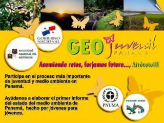 Participa en el proceso más importante de juventud y medio ambiente en Panamá.