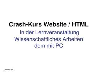 Crash-Kurs Website / HTML in der Lernveranstaltung Wissenschaftliches Arbeiten  dem mit PC