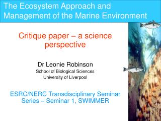 The Ecosystem Approach and Management of the Marine Environment