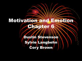 Motivation and Emotion Chapter 6