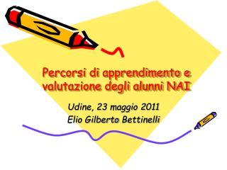 Percorsi di apprendimento e valutazione degli alunni NAI