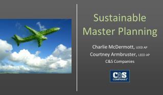 Sustainable Master Planning