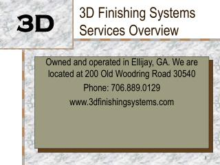 3D Finishing Systems Services Overview
