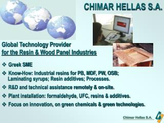 Greek SME Know-How: Industrial resins for PB, MDF, PW, OSB;
