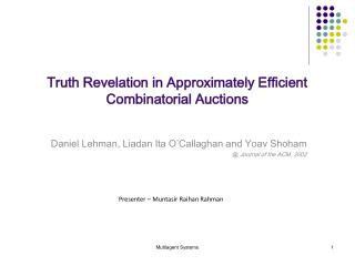 Truth Revelation in Approximately Efficient Combinatorial Auctions