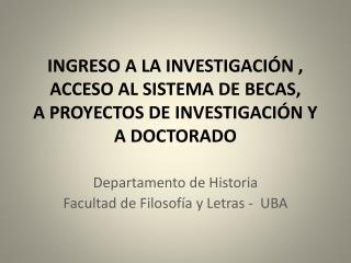 Departamento de Historia Facultad de Filosofía y Letras -  UBA