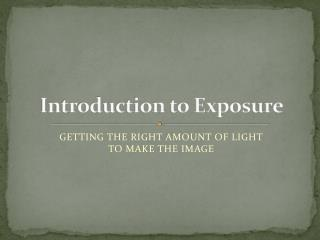 Introduction to Exposure