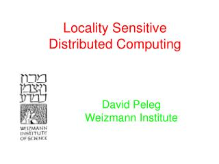 Locality Sensitive Distributed Computing