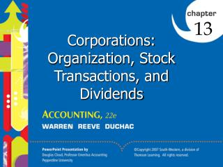 Corporations:  Organization, Stock Transactions, and Dividends