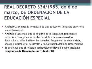REAL DECRETO 334/1985, de 6 de marzo, DE ORDENACIÓN DE LA EDUCACIÓN ESPECIAL