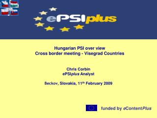 Hungarian PSI over view Cross border meeting - Visegrad Countries