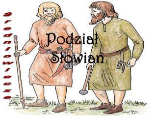 Podział             Słowian