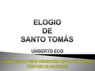 ELOGIO DE SANTO TOMÁS UMBERTO  ECO
