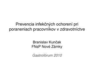 Prevencia infekčných ochorení pri poraneniach pracovníkov v zdravotníctve