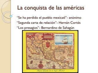 La  conquista  de  las américas