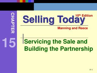 Servicing the Sale and Building the Partnership