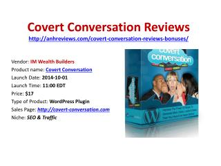 Covert Conversation Review
