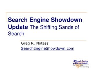Search Engine Showdown Update  The Shifting Sands of Search