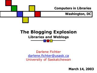 The Blogging Explosion Libraries and Weblogs