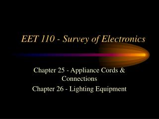 EET 110 - Survey of Electronics