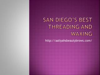 San Diego Sugar Waxing, Threading & Bridal Packages