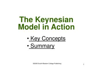 The Keynesian Model in Action