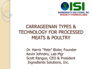 CARRAGEENAN TYPES & TECHNOLOGY FOR PROCESSED MEATS & POULTRY