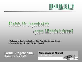 Forum Drogenpolitik Berlin, 15. Juni 2009