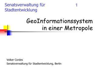 GeoInformationssystem in einer Metropole