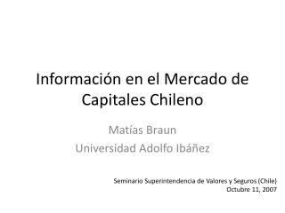 Informaci�n en el Mercado de Capitales Chileno