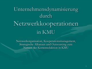 Unternehmensdynamisierung durch Netzwerkkooperationen in KMU