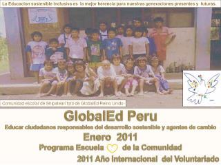 GlobalEd Peru  Educar ciudadanos responsables del desarrollo sostenible y agentes de cambio