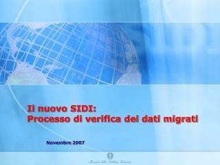 Il nuovo SIDI: Processo di verifica dei dati migrati