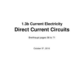 1.3b Current Electricity  Direct Current Circuits