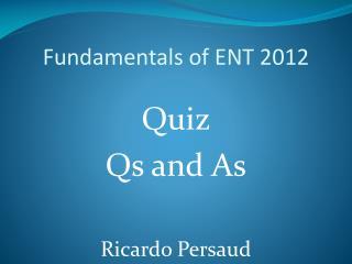 Fundamentals of ENT 2012