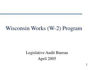 Wisconsin Works (W-2) Program