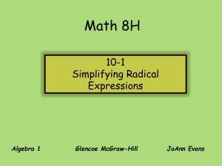 Algebra 1             Glencoe McGraw-HillJoAnn Evans
