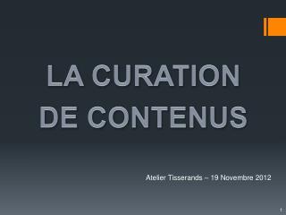 Atelier Tisserands � 19 Novembre 2012