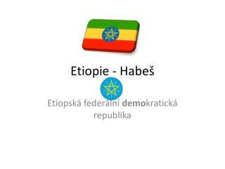 Etiopie - Habe�