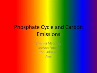 Phosphate Cycle and Carbon Emissions