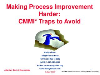 Making Process Improvement Harder: CMMI* Traps to Avoid