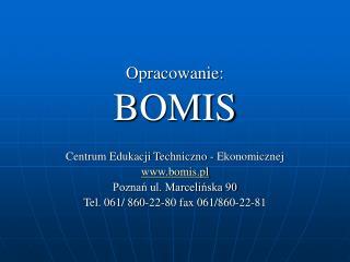 Opracowanie: BOMIS
