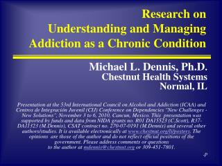 Research on  Understanding and Managing Addiction as a Chronic Condition