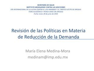 Revisión de las Políticas en Materia de Reducción de la Demanda