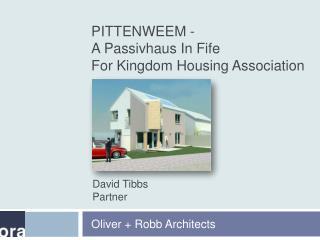 PITTENWEEM - A Passivhaus In Fife For Kingdom Housing Association