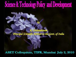 ASET Colloquium, TIFR, Mumbai  July 2, 2010
