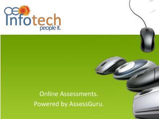 Online Assessments. Powered by AssessGuru.